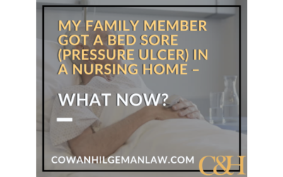 My family member got a bed sore (pressure ulcer) in a nursing home – what now?