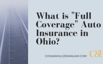"""What is """"Full Coverage"""" Auto Insurance in Ohio?"""