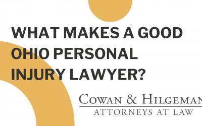 What Makes a Good Ohio Personal Injury Lawyer?