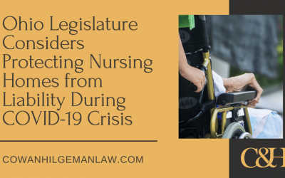Ohio Legislature Passes Laws Protecting Nursing Homes from Liability During COVID-19 Crisis